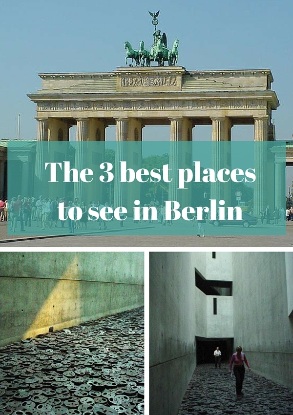 The 3 best places to see in Berlin