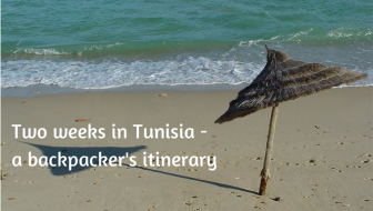 Tunisia - a two week itinerary for backpackers