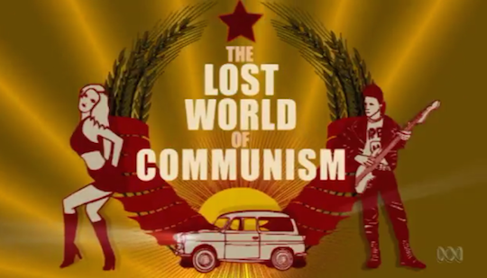 Lost World of Communism in Europe