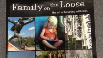 Review: Family on the loose – The art of traveling with kids