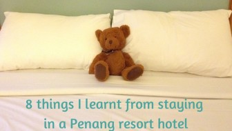 8 things I learnt from staying in a Penang resort hotel for two weeks