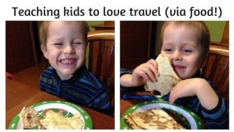 Encouraging kids to travel through a love of food
