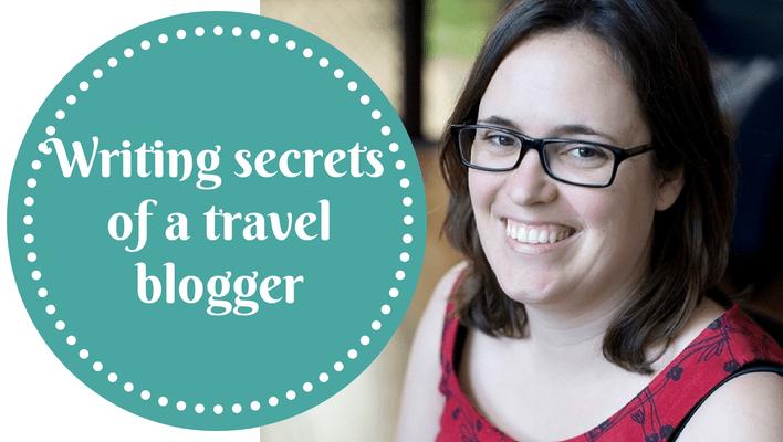 Writing secrets of a travel blogger - Amanda Kendle of Not A Ballerina