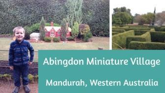 Abingdon Miniature Village in Mandurah, Western Australia