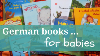 German books for babies: Our favourite children's books auf deutsch for age zero and one