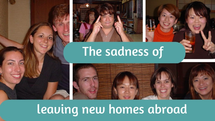 The sadness of leaving new homes abroad