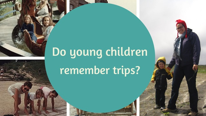 Do young children remember trips?