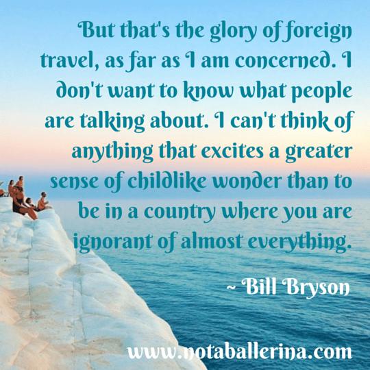 Travel Quote Bill Bryson