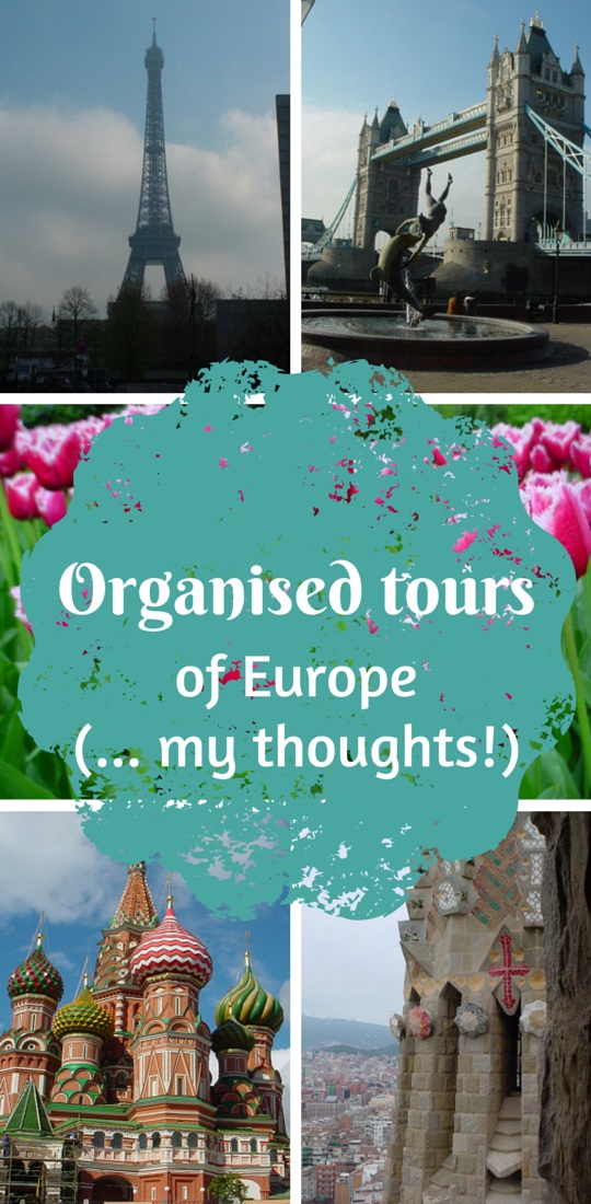 Organised tours of Europe