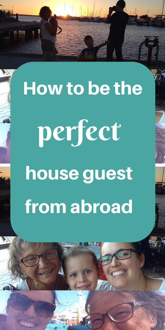 How to be the perfect house guest from abroad