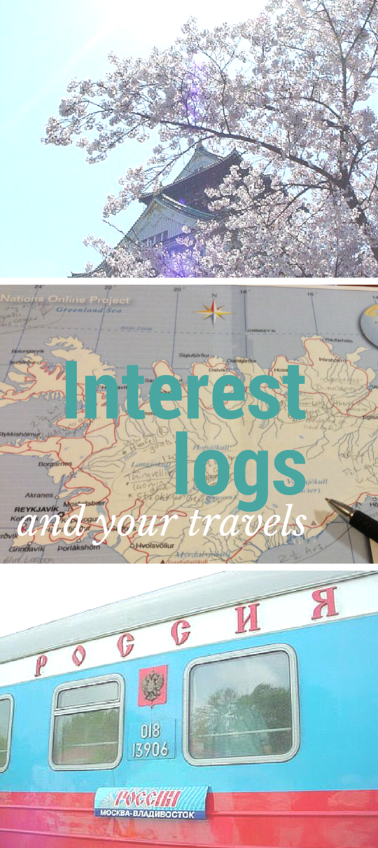 Interest logs and your travels