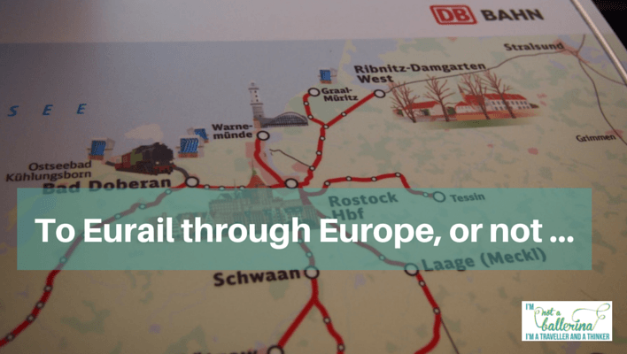To Eurail through Europe or not