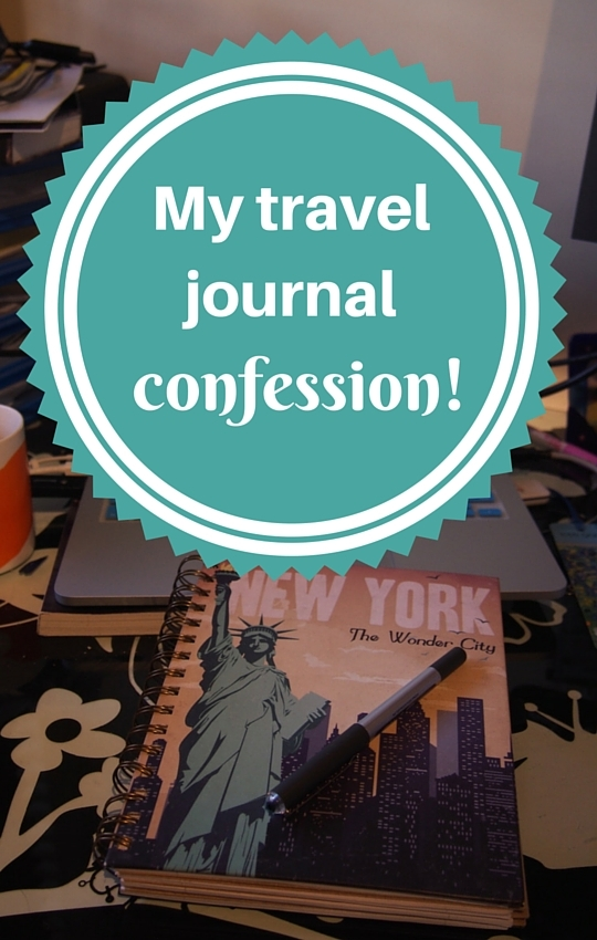 My travel journal confession