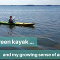 One green kayak and my sense of adventure