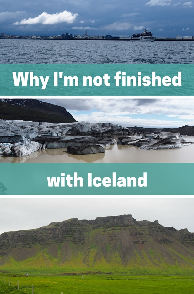 Why I'm not finished with Iceland