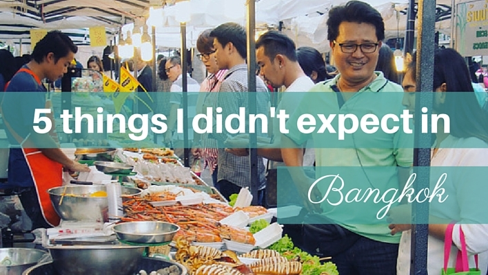 5 things I didn't expect in Bangkok