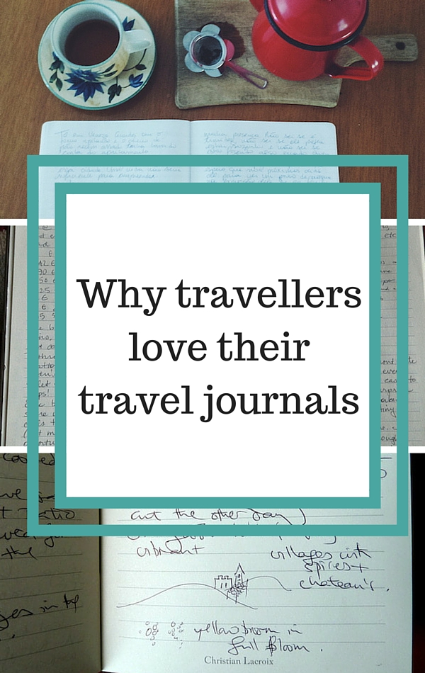 Why travellers love their travel journals