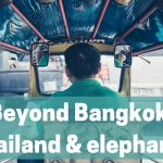 Thailand, elephants and combining them right