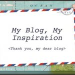 On blogging: My blog inspires me every single day
