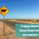 5 ways Australia's Coral Coast stretched my comfort zone (in a good way)