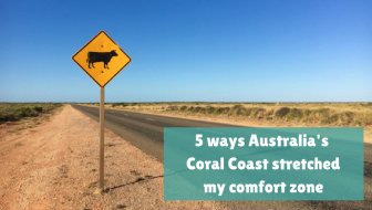 5 ways Australia's Coral Coast stretched my comfort zone