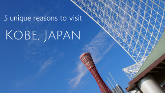 5 unique reasons to visit Kobe in Japan