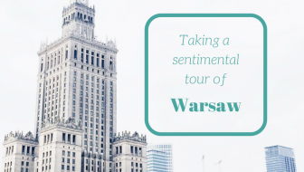 A sentimental tour of Warsaw, Poland