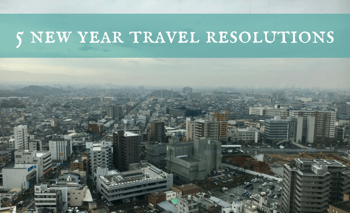 5 new year travel resolutions