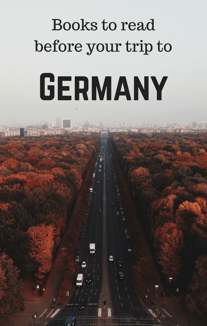 Books to read before your trip to Germany - armchair travel