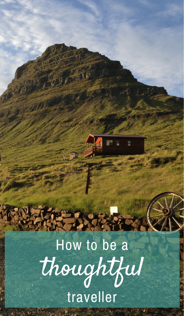 How to be a thoughtful traveller