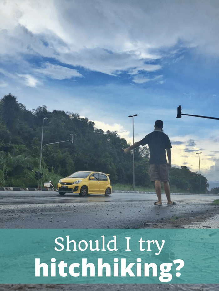 Should I try hitchhiking - lessons from hitching rides across the world