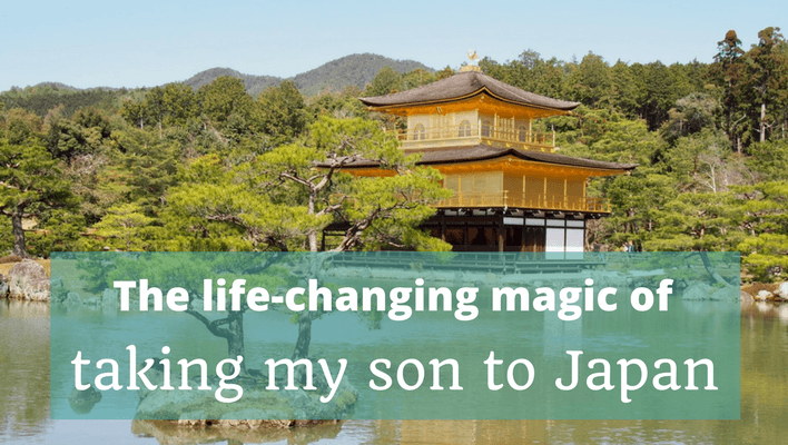 The life-changing magic of taking my son to Japan - Kinkakuji, Kyoto