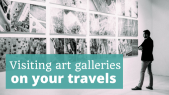 Visiting Art Galleries on Your Travels – Episode 105 of The Thoughtful Travel Podcast