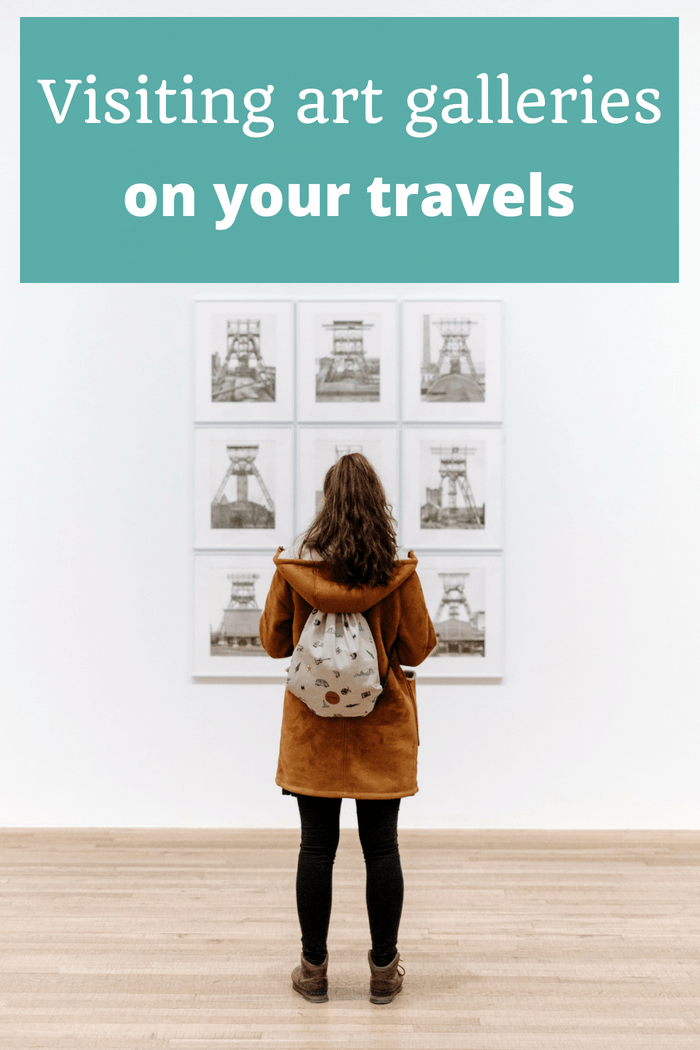 Visiting Art Galleries on Your Travels - The Thoughtful Travel Podcast