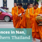 Three kinds of memorable experiences in Nan, Thailand