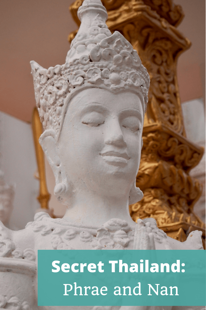 Secret Thailand - Phrae and Nan - The Thoughtful Travel Podcast