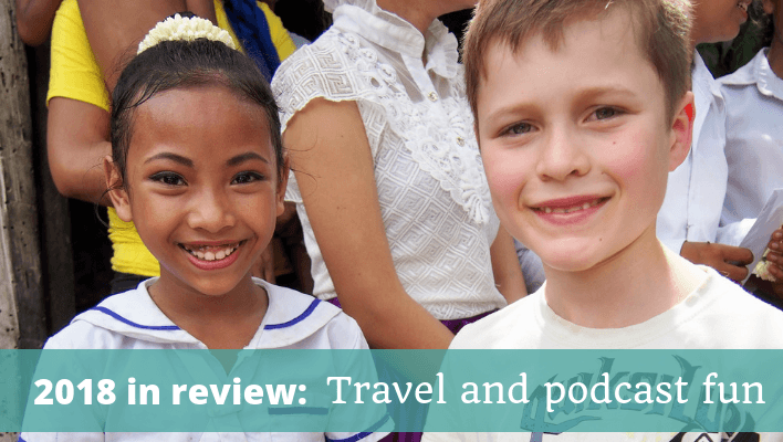 2018 in review - The Thoughtful Travel Podcast Episode 120