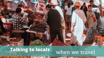 Talking to Locals When We Travel - The Thoughtful Travel Podcast Episode 122