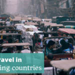 Travel in Developing Countries - The Thoughtful Travel Podcast Episode 129