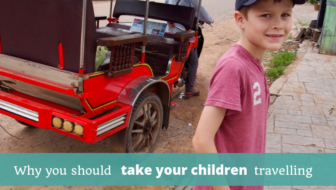 Why You Should Take Your Children Travelling - The Thoughtful Travel Podcast Episode 131
