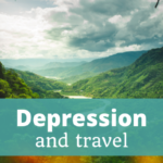 Depression and Travel - The Thoughtful Travel Podcast Episode 137