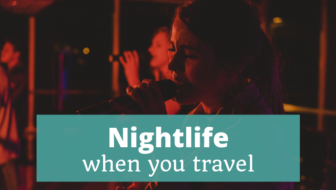 Nightlife When You Travel - The Thoughtful Travel Podcast Episode 135