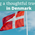 Being a thoughtful traveller in Denmark - The Thoughtful Travel Podcast Episode 140
