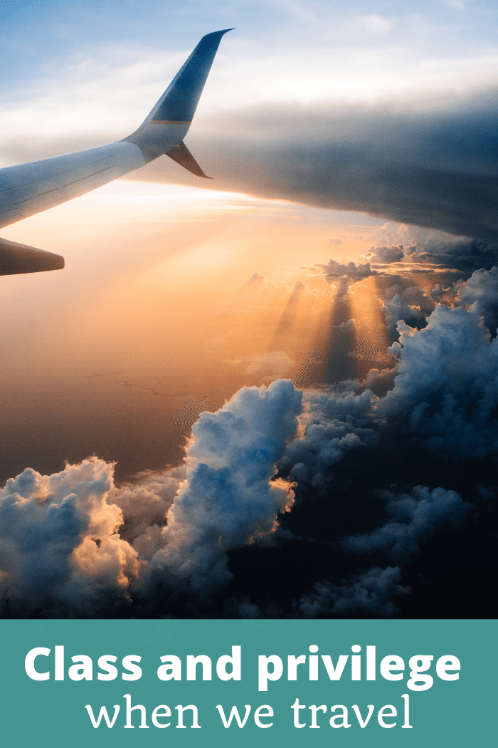 Class and privilege when we travel - The Thoughtful Travel Podcast Episode 149