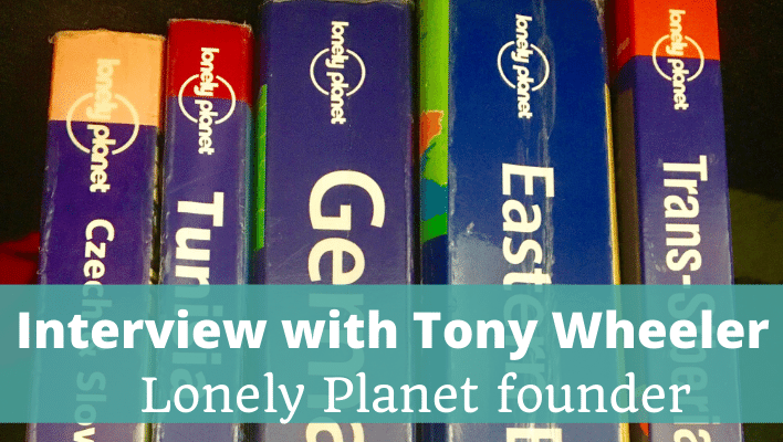 Tony Wheeler Lonely Planet Founder - The Thoughtful Travel Podcast Episode 163