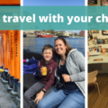 Please travel with your children - The Thoughtful Travel Podcast Episode 164