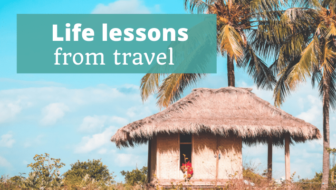 Life Lessons from Travel - The Thoughtful Travel Podcast Episode 174