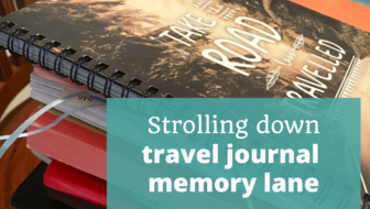 Travel Journal Memory Lane Fourth Anniversary - The Thoughtful Travel Podcast Episode 180