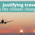Justifying Travel in the Climate Change Era - The Thoughtful Travel Podcast 2020